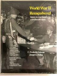 World War Ii Remembered History In Your Hands New Book By Schwan And Boling Ww Two