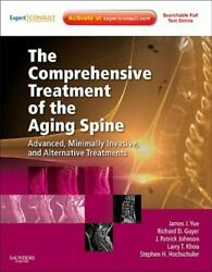 The Comprehensive Treatment Of The Aging Spine Minimally Invasive And Advanced