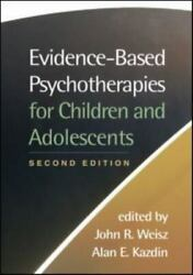 Evidence-based Psychotherapies For Children And Adolescents Hardback Book The