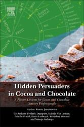 Hidden Persuaders In Cocoa And Chocolate A Flavor Lexicon For Cocoa And Chocola