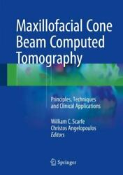 Maxillofacial Cone Beam Computed Tomography Principles, Techniques And Clinical