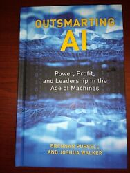 Outsmarting Ai Power Profit And Leadership In The Age Of Machines-ships Free