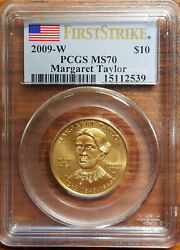 2009-w 10 Gold Margaret Taylor Pcgs 1st Strike Ms70 With Box And Coa