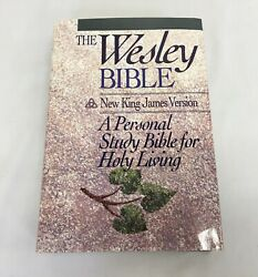 Wesley Bible New King James Version Personal Study Bible For Holy Living 1990 Hc