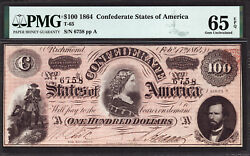 T-65 100 1864 Confederate States Of America Pmg 65 Epq - Fully Framed