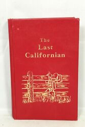 The Last Californian Feliz Guthrie Author Signed To His Father 1st Edition 1987