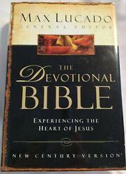Signed By Max Lucado The Devotional Bible Experiencing The Heart Of Jesus Ncv
