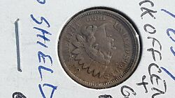 1859 - Indian Head Cent Penny ... Errors ... Struck Off Center, Grease Fill, +++