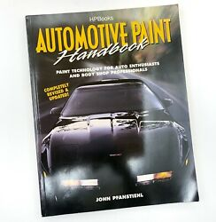 Automotive Paint Handbook Paint Technology For Auto Enthusiasts And Body Shop..