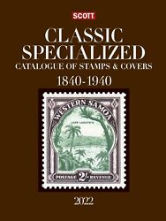 Scott Catalog 2022 Classic Specialized Catalogue Of Stamps And Covers 1840-1940