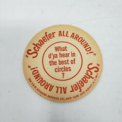 Vintage Schaefer Beer Coaster What D'ya Hear In The Best Of Circles Rare 1940s