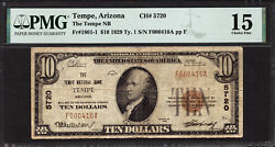 10 1929 Type 1 The Tempe National Bank, Arizona Ch 5720 Pmg 15 Tough Note