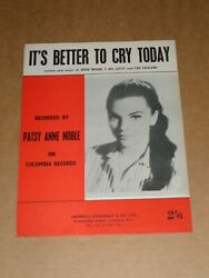 Patsy Ann Noble It's Better To Cry Today Sheet Music