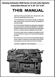 Clausing Colchester 13-in 6500 Series Lathe Operator Instruction And Parts Manual