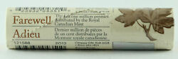 2012 Canadian 1-cent Farewell To The Penny/last One Mill. Special Wrap Coin Roll