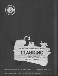 Clausing-colchester Lathe 15 X 30 And 15 X 48 Instruction And Parts Manual