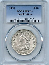 1832 Pcgs Ms63+ Bust Half, Brilliant Luster, Strong Detail And Great Eye Appeal