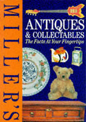Miller's Antiques And Collectables The Facts At Your Fingertips, Miller, Martin