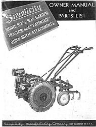Simplicity B 1½hp Tiller Tractor And Quick-hitch Attachments Operator Inst Maint And