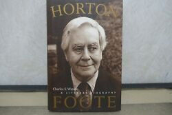 Horton Foote A Literary Biography By Charles S. Watson 2003 Hc 1st Edition