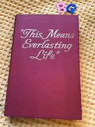 Rare Vintage , Watchtower And Track Society , This Means Everlasting Life 1950