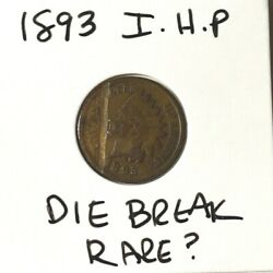 Us Coin Lot Blowout 1893 Indian Head Penny Rare Die Break Flawed Coin Cobm-369