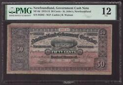 1913-14 Newfoundland Government Cash Note 50 Cents Pmg F12