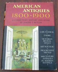 American Antiques 1800-1900 Butler 2nd Printing 1965 Hardcover W/ Dust Jacket