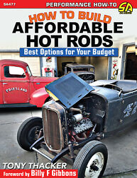 How To Build Affordable Hot Rods Best Options For Your Budget Book