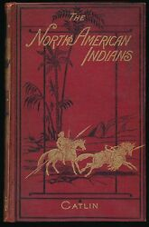 North American Indians By George Catlin1876 Lst W/colored Plates Vol. 1 Only
