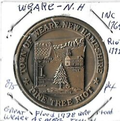 Town Of Weare New Hampshire Pine Tree Riot 1772 1-1/2 Bronze Medal