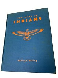 The Book Of Indians 1935 1st Ed Holling C. Holling Native American Tribes Vg+