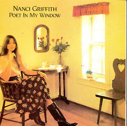 Poet In My Window By Nanci Griffith Cd, Aug-1998, Philo