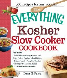 The Everything Kosher Slow Cooker Cookbook: Includes Chicken Soup with Lukshen..