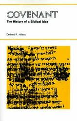 Covenant The History Of A Biblical Idea By Delbert R. Hillers English Paperba