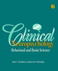 Clinical Neuropsychology Behavioral And Brain Science By John L. Bradshaw Engl