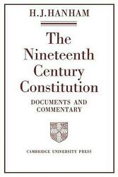 The Nineteenth-century Constitution 1815 1914 Documents And Commentary By H.j.
