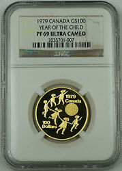 1979 Canada 100 Dollars Gold Coin Ngc Pf-69 Uc Year Of The Child