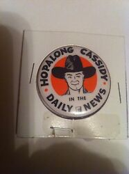 Hopalong Cassidy In The Daily News 2 Cello. Button 1950 Mint Pin Back
