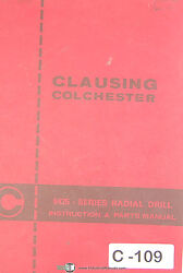 Clausing Colchester 8425 Series Radial Drill, Instructions And Parts Manual 1993