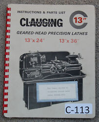Clausing Colchester C 13 Lathe Serial 25303-40723 Operation And Parts Manual 1965
