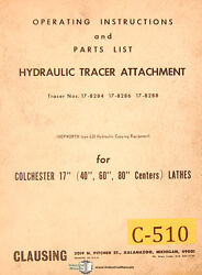 Clausing Colchester 17, Lathe Hyd. Tracer Attachment, Operation And Parts Manual