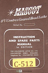Colchester Mascot 8 1/2 , Geared Head Lathe, Instructions And Spare Parts Manual