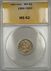 1866 Three Cents 3c Nickel Anacs Ms-62 Better Coin B