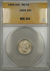 1909 Barber Silver Dime 10c Anacs Ms-64 Better Coin