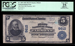 5 1902 Pb The First National Bank Of Parsons, West Virginia Ch 9610 Pcgs 25a