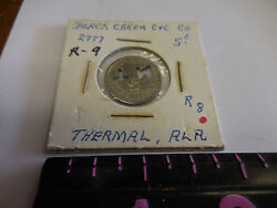 2777 A5 Rare Black Creek C And C Co. 5 Cent Token --thermal,ala.
