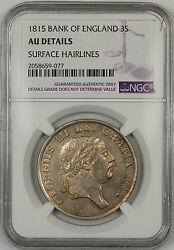 1815 Bank Of England 3s Shillings Silver Token Ngc Au Details Surface Hairlines