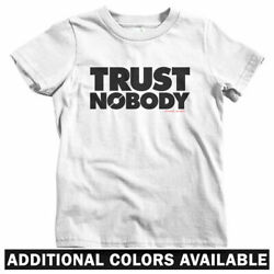 Trust Nobody Kids T-shirt - Baby Toddler Youth Tee - No One Anarchy Protest Riot