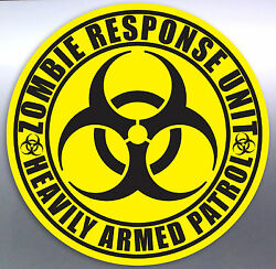 Zombie Response Unit Heavily Armed Patrol Vinyl Cut Sticker Hazard Walking Dead